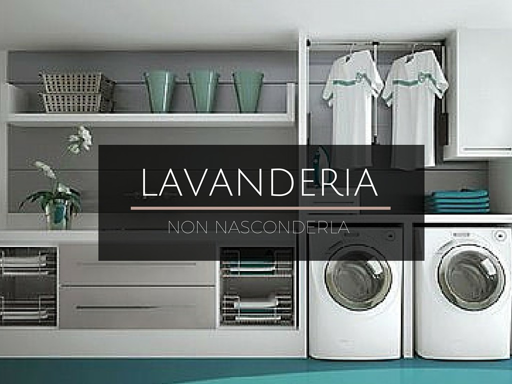 Favoloso IDEE PER LA LAVANDERIA - OhMyDesign AS68