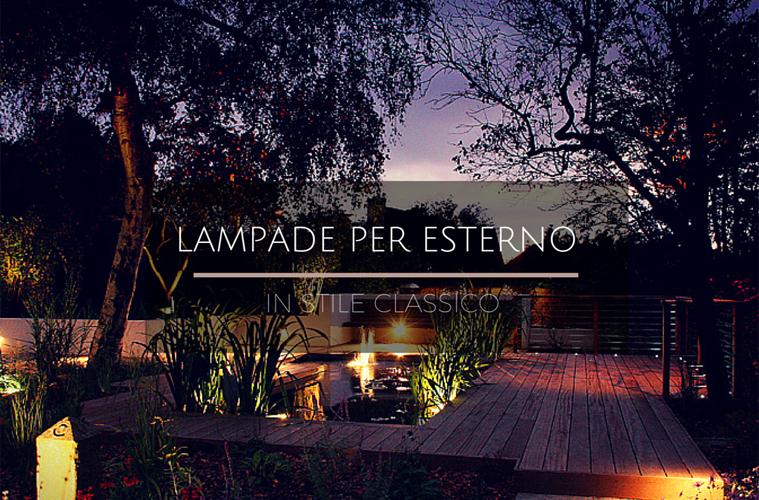 Lampade per esterno in stile classico ohmydesign for Lampade per esterno