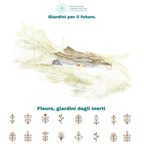 Giardini per il futuro: Fleurs, giardini degli inerti